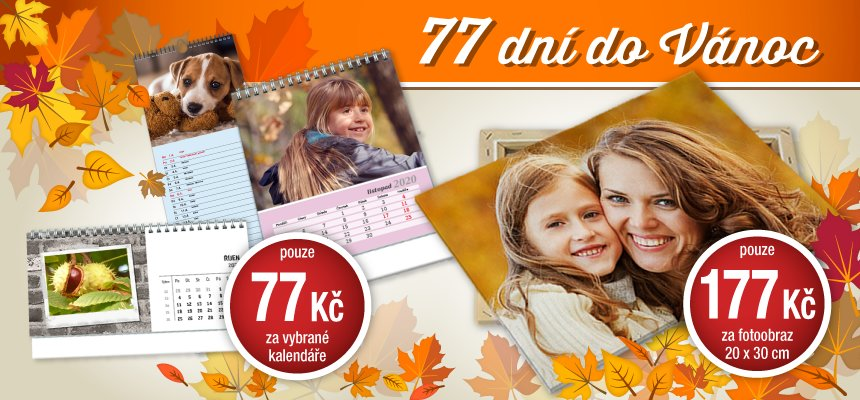 Kalendáře za 77 Kč, fotoobrazy od 177 Kč
